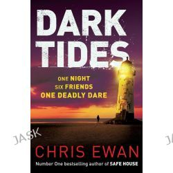 Dark Tides by Chris Ewan, 9780571307449.