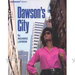 Dawson's City (FastBack Mystery), FastBack Mystery Books by Richard Laymon, 9780822434573.