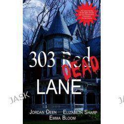303 Red Dead Lane by MS Emma Bloom, 9781503113107.