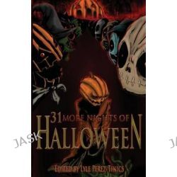 31 More Nights of Halloween by Joshua Skye, 9781937758288.