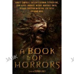 A Book of Horrors by Stephen Jones, 9781250018526.