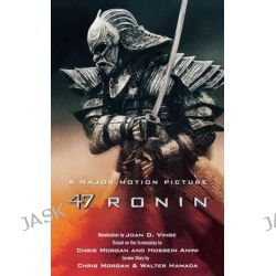 47 Ronin by Joan D Vinge, 9780765380197.