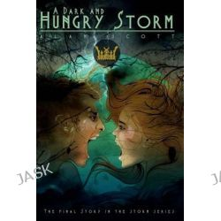 A Dark and Hungry Storm by Alan Scott, 9781492309512.