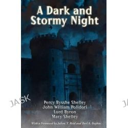 A Dark and Stormy Night by Mary Shelley, 9781617209079.