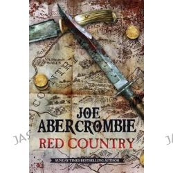 A Red Country by Joe Abercrombie, 9780575095823.