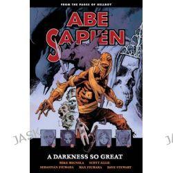 Abe Sapien, Volume 6 by Mike Mignola, 9781616556563.