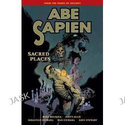 Abe Sapien: Volume 5, Sacred Places by Max Fiumara, 9781616555153.