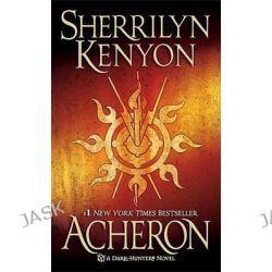 Acheron, Dark Hunter Series : Book 15 by Sherrilyn Kenyon, 9780312949419.