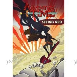 Adventure Time 3, Seeing Red by Danielle Corsetto, 9780606354653.