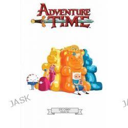 Adventure Time, Eye Candy Vol. 2 by Pendleton Ward, 9781608867073.