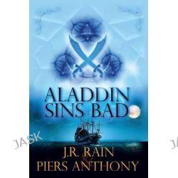 Aladdin Sins Bad by J R Rain, 9781500676315.