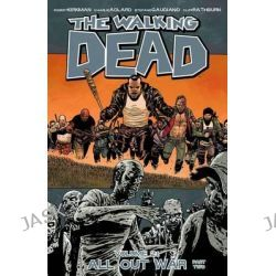 All Out War : Part 2, The Walking Dead : Volume 21 by Stefano Gaudiano, 9781632150301.