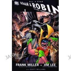 All Star Batman and Robin the Boy Wonder, Vol 01 by Jim Lee, 9781401220082.