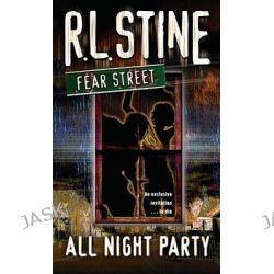 All-Night Party, Fear Street by R. L. Stine, 9781416903215.
