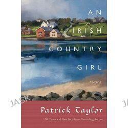 An Irish Country Girl, Irish Country Books by Patrick Taylor, 9780765320735.