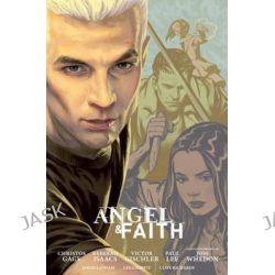 Angel and Faith, Season Nine Library Edition Volume 2 by Christos Gage, 9781616557133.