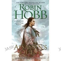 Assassin's Quest, The Farseer Trilogy : Book 3 by Robin Hobb, 9780553565690.