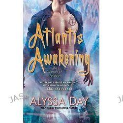 Atlantis Awakening: Warriors of Poseidon 2, Warriors of Poseidon 2 by Alyssa Day, 9780425217962.