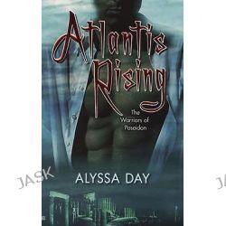 Atlantis Rising: Warriors of Poseidon 1, Warriors of Poseidon 1 by Alyssa Day, 9780425214497.