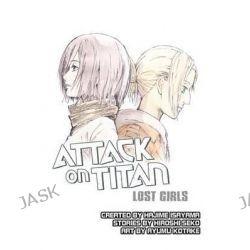 Attack on Titan, Lost Girls by Hajime Isayama, 9781942993353.