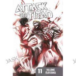 Attack on Titan, Volume 11, Attack on Titan by Hajime Isayama, 9781612626772.