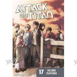 Attack on Titan, Volume 17, Attack on Titan : Book 17 by Hajime Isayama, 9781632361127.