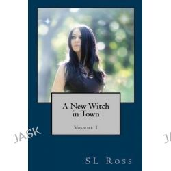 Avery Snow, A New Witch in Town by S L Ross, 9781530878741.