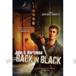 Back in Black by John G Hartness, 9781611941753.