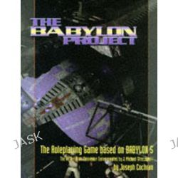 """Babylon 5"", Babylon Project Rule Book by Joseph Cochran, 9781852868529."