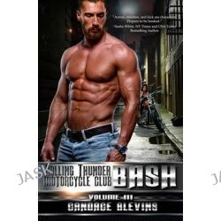Bash, Volume III by Candace Blevins, 9781519296931.