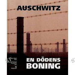 Auschwitz. Rezydencja Śmierci - Adam Bujak