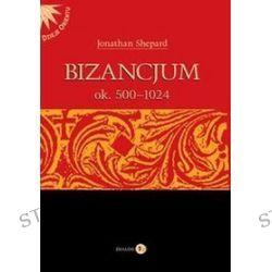 Bizancjum ok. 500-1024