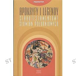 Apokryfy i legendy starotestamentowe Słowian Południowych - Georgi Minczew, Małgorzata Skowronek
