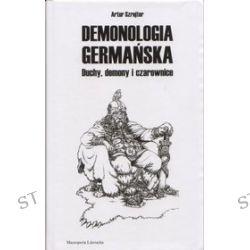 Demonologia germańska - Artur Szrejter
