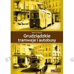 Grudziądzkie tramwaje i autobusy