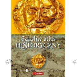 Historia. Szkolny atlas historyczny. Materiały pomocnicze - szkoła podstawowa, gimnazjum, szkoła ponadgimnazjalna (druk/CD)