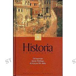 Historia powszechna. Od imperium Karola Wielkiego do kryzysu XIV wieku - tom 8