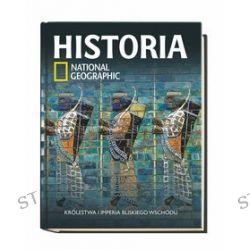 Historia National Geographic. Tom 5. Królestwa i imperia Bliskiego Wschodu