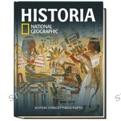 Historia National Geographic. Tom 3. Schyłek starożytnego Egiptu