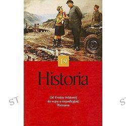 Historia powszechna. Od II wojny światowej do wojny o niepodległość Wietnamu - tom 19
