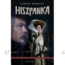 Hiszpanka. Nowela filmowa - Łukasz Barczyk