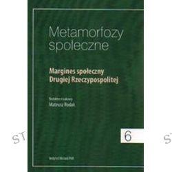 Metamorfozy społeczne - Mateusz Rodak