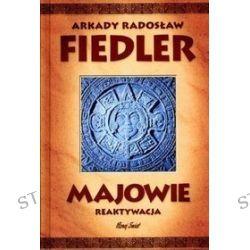 Majowie. Reaktywacja - Arkady Radosław Fiedler