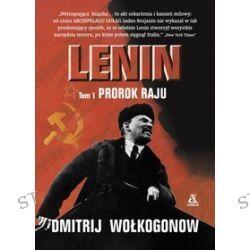 Lenin. Tom 1. Prorok raju - Dmitrij Wołogonow
