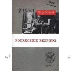 Podręcznik bezpieki - Filip Musiał