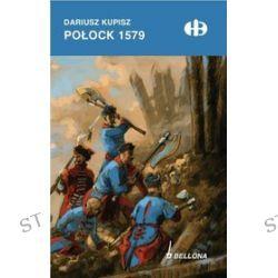 Połock 1579 - Dariusz Kupisz