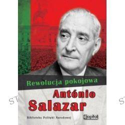 Rewolucja pokojowa - Antonio Salazar