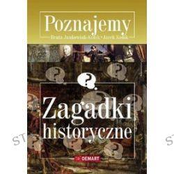 Poznajemy. Zagadki historyczne - Beata Jankowiak-Konik, Jacek Konik