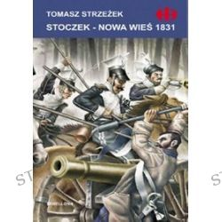 Stoczek - Nowa Wieś 1831 - Tomasz Strzeżek