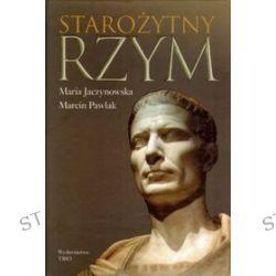 Starożytny Rzym - Maria Jaczynowska, Marcin Pawlak